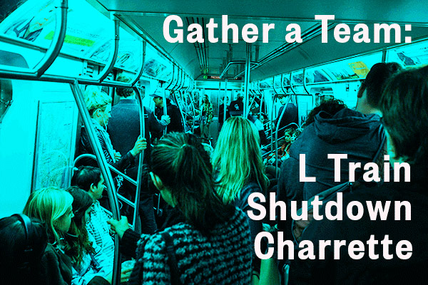 Inscripciones abiertas para L Train Shutdown Charrette